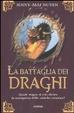 Cover of La battaglia dei draghi