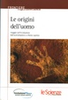Cover of Le origini dell'uomo