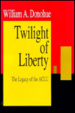 Cover of The Twilight of Liberty