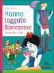 Cover of Hanno taggato Biancaneve