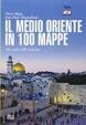 Cover of Il Medio Oriente in 100 mappe