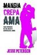 Cover of Mangia crepa ama