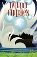 Cover of The Twilight Children