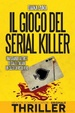 Cover of Il gioco del serial killer