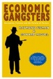 Cover of Economic Gangsters