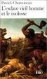 Cover of L'Esclave vieil homme et le molosse