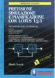 Cover of PREVISIONI SIMULAZIONE PIANIFICAZIONE CON LOTUS 1-2-3