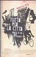 Cover of Tutta mia la città