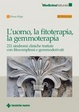 Cover of L' uomo, la fitoterapia, la gemmoterapia