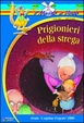 Cover of Prigionieri della strega