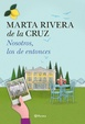 Cover of Nosotros, los de entonces