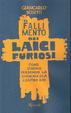 Cover of Il fallimento dei laici furiosi