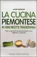 Cover of La cucina piemontese in 1000 ricette tradizionali