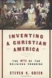 Cover of Inventing a Christian America