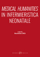 Cover of Medical humanities in infermieristica neonatale
