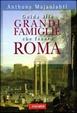Cover of Guida alle grandi famiglie che fecero Roma
