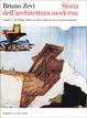Cover of Storia dell'architettura moderna / Da William Morris ad Alvar Aalto: la ricerca spazio-temporale