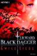 Cover of Ewige Liebe. Black Dagger 03