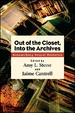Cover of Out of the Closet, Into the Archives