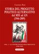 Cover of Storia del progetto politico alternativo dal MSI ad AN (1946-2009)