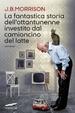 Cover of La fantastica storia dell'ottantunenne investito dal camioncino del latte