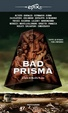 Cover of Bad Prisma