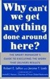 Cover of Why Can't We Get Anything Done Around Here?