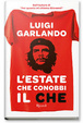 Cover of L'estate che conobbi il Che
