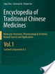 Cover of Encyclopedia of Traditional Chinese Medicines - Molecular Structures, Pharmacological Activities, Natural Sources and Applications