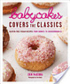 Cover of Babycakes Covers the Classics