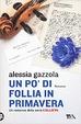 Cover of Un po' di follia in primavera