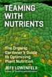 Cover of Teaming With Nutrients