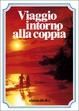 Cover of Viaggio intorno alla coppia