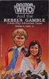 Cover of Doctor Who and the Rebel's Gamble