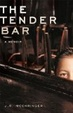 Cover of The tender bar