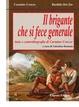 Cover of Il brigante che si fece generale