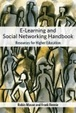Cover of E-Learning and Social Networking Handbook