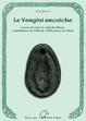 Cover of Le vergini arcaiche ovvero di come le antiche donne custodissero la libertà, l'ebbrezza e la gioia