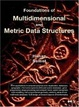 Cover of Foundations of Multidimensional and Metric Data Structures