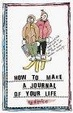 Cover of How to Make a Journal of Your Life