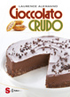 Cover of Cioccolato crudo