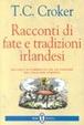 Cover of Racconti di fate e tradizioni irlandesi