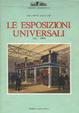 Cover of Le esposizioni universali, 1851-1900