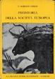 Cover of Preistoria della società europea