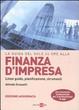Cover of La guida del Sole 24 Ore alla finanza d'impresa. Linee guida, pianificazione, strumenti