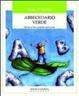Cover of Abbecedario verde. Salvare la terra partendo dalla scuola