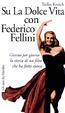 Cover of Su La dolce vita con Federico Fellini
