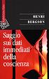 Cover of Saggio sui dati immediati della coscienza