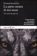 Cover of La parte oscura di noi stessi