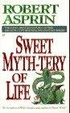 Cover of Sweet Myth-Tery of Life